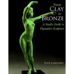 From Clay to Bronze - Tuck Langland